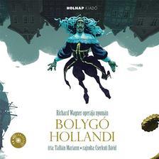 Tallián Mariann - A bolygó hollandi - cd melléklettel