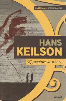 KEILSON, HANS - Keserédes komédia [antikvár]