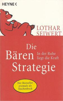Lothar Seiwert - Die Bären-Strategie [antikvár]