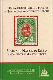 Szvák Gyula - Állam és nemzet Oroszországban és Közép-Kelet-Európában (orosz) [antikvár]
