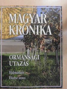 Ágoston Balázs - Magyar Krónika 2014. november [antikvár]