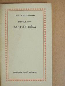 Lampert Vera - Bartók Béla [antikvár]