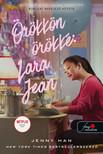 Jenny Han - Örökkön örökké: Lara Jean (A fiúknak, akiket valaha szerettem 3.)