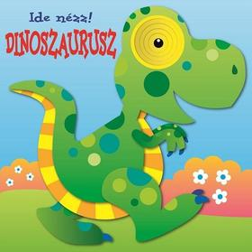 Ide nézz! - Dinoszaurusz