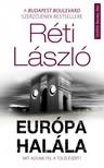 RÉTI LÁSZLÓ - Európa halála - Mit adunk fel a túlélésért? [eKönyv: epub, mobi]