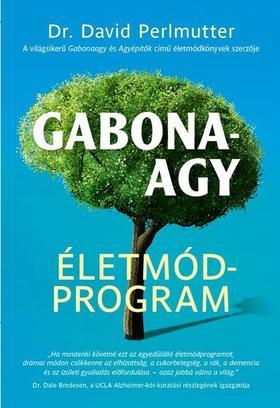 David Perlmutter - Gabonaagy Életmódprogram