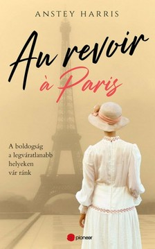 Anstey Harris - Au revoir a Paris [eKönyv: epub, mobi]