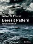 Jacob D. Foster - Beresit Pattern - Teremtésmintázat
