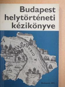 Dr. Gerelyes Ede - Budapest helytörténeti kézikönyve [antikvár]