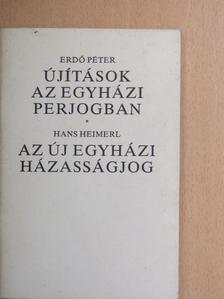 Erdő Péter - Újítások az egyházi perjogban/Az új egyházi házasságjog [antikvár]