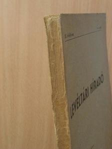 Dávid Zoltán - Levéltári Híradó 1953. 2-4. szám [antikvár]