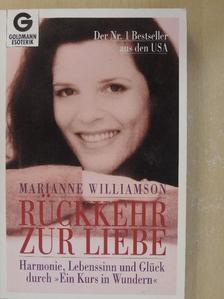Marianne Williamson - Rückkehr zur Liebe [antikvár]