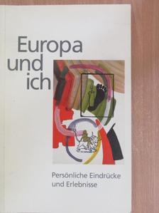 Alois Rummel - Europa und Ich [antikvár]