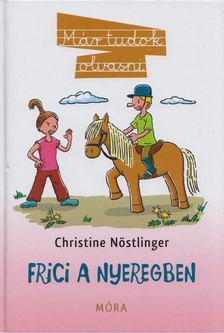 CHRISTINE NÖSTLINGER - Frici a nyeregben [antikvár]