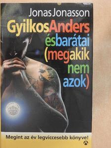 Jonas Jonasson - Gyilkos-Anders és barátai (meg akik nem azok) [antikvár]