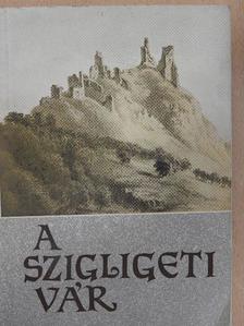 Kozák Károly - A szigligeti vár [antikvár]