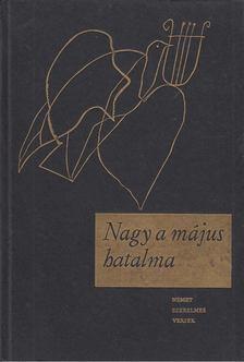 Várady Szabolcs - Nagy a május hatalma [antikvár]