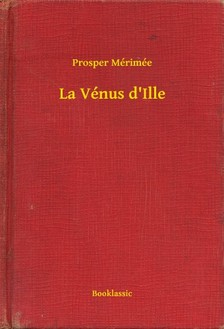 Prosper Mérimée - La Vénus d'Ille [eKönyv: epub, mobi]