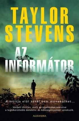 Taylor Stevens - Az informátor [eKönyv: epub, mobi]