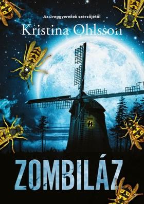 Kristina Ohlsson - Zombiláz [eKönyv: epub, mobi]
