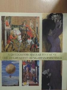 Hegedűs Orsolya - A 120 legszebb magyar festmény [antikvár]