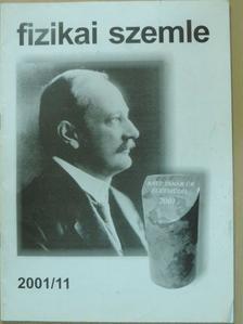 Gyulai József - Fizikai Szemle 2001. november [antikvár]