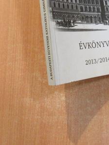 Bagyula Eszter - A Budapesti Egyetemi Katolikus Gimnázium és Kollégium évkönyve 2013/2014 [antikvár]