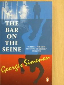 Georges Simenon - The Bar on the Seine [antikvár]