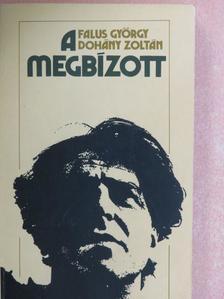 Dohány Zoltán - A megbízott [antikvár]