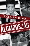 Kálmán Olga - Álomország - Hol a határ? [eKönyv: epub, mobi]