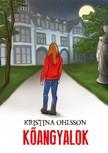 Kristina Ohlsson - Kõangyalok [eKönyv: epub, mobi]
