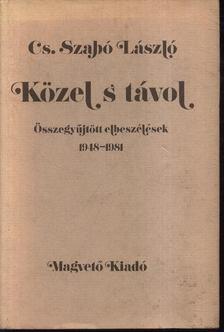 Cs. Szabó László - Közel s távol [antikvár]