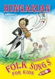 Tutunzis István és Kolozsvári Ildikó - Hungarian Folk Songs for kids