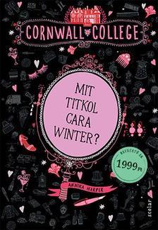 Annika Harper - Mit titkol Cara Winter?
