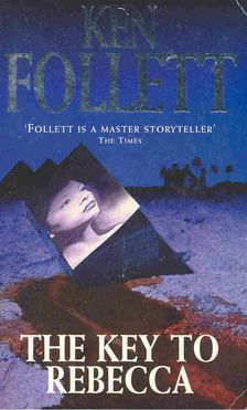 Ken Follett - The Key to Rebecca [antikvár]