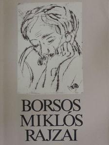 Borsos Miklós - Borsos Miklós rajzai [antikvár]