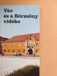 Dr. Rusvay Tibor - Vác és a Börzsöny vidéke [antikvár]