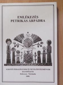 A. A. Frolov - Emlékezés Petrikás Árpádra [antikvár]