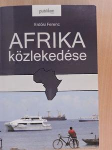 Erdősi Ferenc - Afrika közlekedése [antikvár]