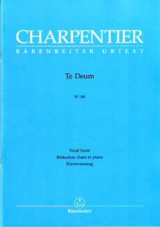 CHARPENTIER - TE DEUM H 146 VOCAL SCORE URTEXT (ANDREAS KÖHS)
