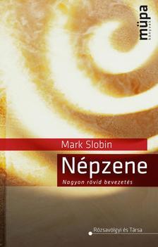 SLOBIN, MARK - Népzene