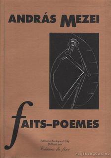 Mezei András - Faits-poemes [antikvár]