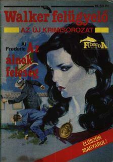 Frederic, Al - Az álnok feleség [antikvár]
