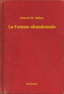 Honoré de Balzac - La Femme abandonnée [eKönyv: epub, mobi]