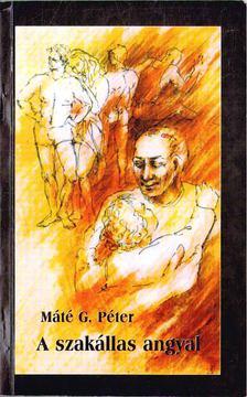 Máté G. Péter - Szakállas angyal [antikvár]