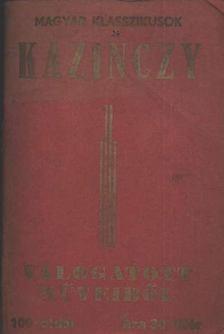 Kazinczy Ferenc - Kazinczy válogatott műveiből [antikvár]