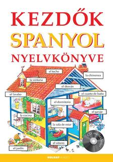 Helen Davies - Valkóné Pogány Zsuzsa - Kezdők spanyol nyelvkönyve (CD melléklettel)