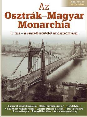 ROMSICS IGNÁC - AZ OSZTRÁK-MAGYAR MONARCHIA II.