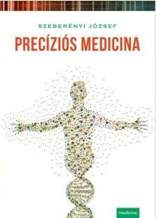 Szeberényi József - Precíziós medicina