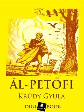 KRÚDY GYULA - Ál-Petőfi [eKönyv: epub, mobi]